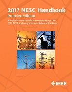 2017 National Electrical Safety code (NESC) Handbook, Premier Edition