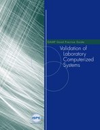 GAMP Good Practice Guide: Validation of Laboratory Computerized Systems