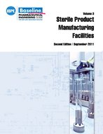 ISPE Baseline Guide: Volume 3 - Sterile Product Manufacturing Facilities, Second Edition